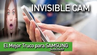 El Mejor Truco para Samsung s7 /s6 /s5 /s4 - INVISIBLE CAM