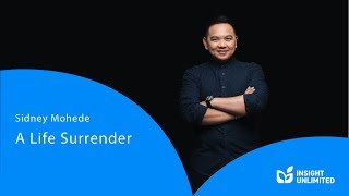 Gambar cover Sidney Mohede - A Life Surrender