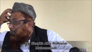 Fikre Aakhirat, Shaykh Abu Ridzwan Muhammadi