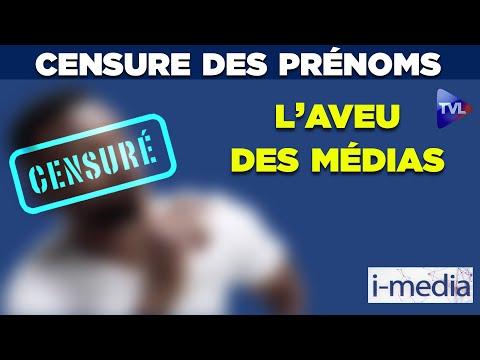 I-Média n°307 – Censure des prénoms : l'aveu des médias