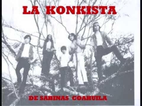LA KONKISTA DE SABINAS COAHUILA '' VERDA AMARGA ''