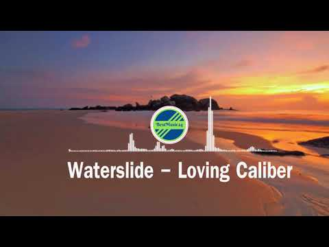 Waterslide - Loving Caliber[2010s Rock Music]Bestmusic24