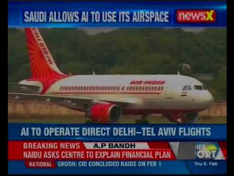 Saudi Arabia Allows Air India To Use Its Airspace For Flights Between Delhi And Tel Aviv