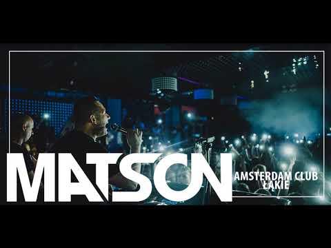 MATSON @ AMSTERDAM ŁĄKIE - 12.05.2018