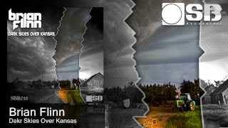 Brian Flinn - Dark Skies Over Kansas(Original Mix)