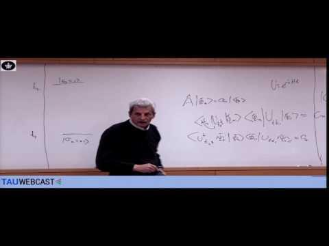 Yakir Aharonov - On the Two-Vector Approach to Quantum Mechanics (QM90)