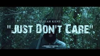 Elijah Kent - Just don't care(A6300 Music Video) 4K