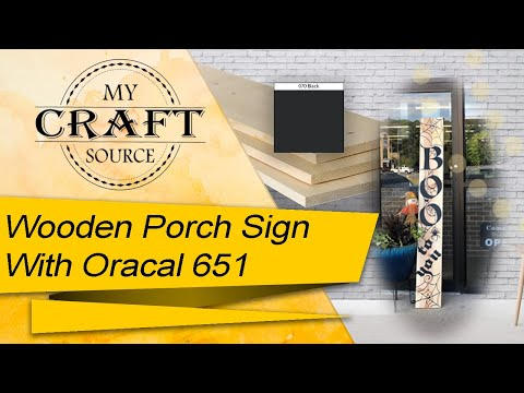 {Wooden Porch Sign} Using Oracal 651 Permanent Vinyl