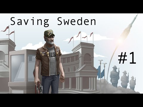 Saving Sweden Ep 1 - Deal With it Poor