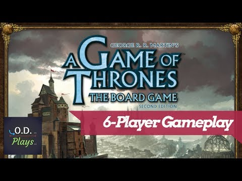 A Game of Thrones the Board Game (2nd Ed) 6-Player Gameplay