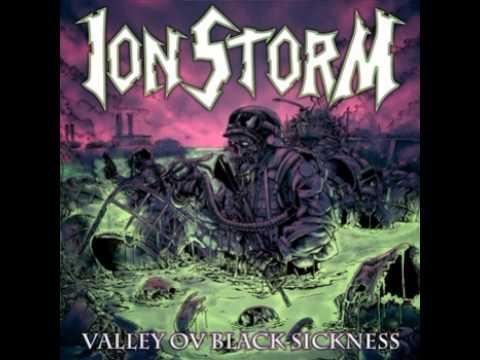 Ion Storm - Right Hand Ov Doom