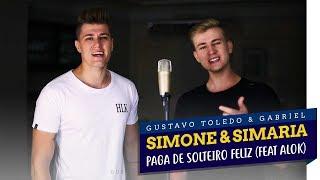 Baixar GTG - PAGA DE SOLTEIRO FELIZ (COVER SIMONE E SIMARIA feat ALOK)