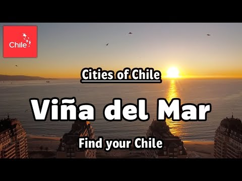 Find your Chile - Viña del Mar is waiting for you