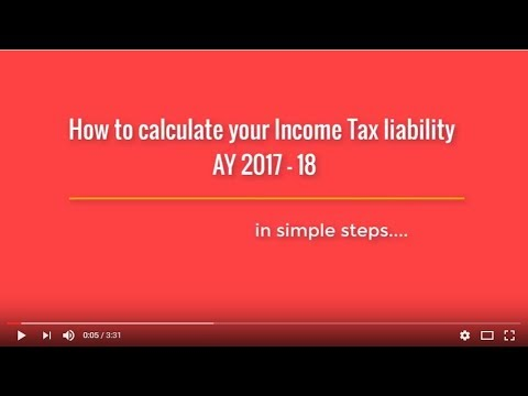 Income Tax Calculator - Financial Year 2017-18 - YouTube - Income Tax Calculator