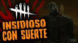 DEAD BY DAYLIGHT - INSIDIOSO CON SUERTE - GAMEPLAY ESPAÑOL