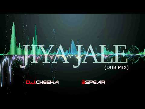JIYA JALE (Dub Mix) - DJ CHEEKA & 3SPEAR