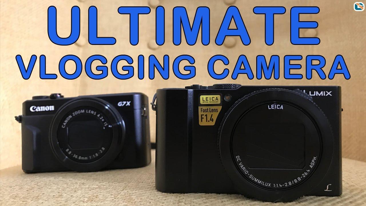 Panasonic LX15 LX10 vs Canon G7X II Ultimate Vlogging Camera Shootout