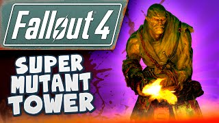 Fallout 4 Gameplay #4 - Super Mutant Tower