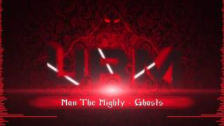 Man The Mighty Ghosts HD URM