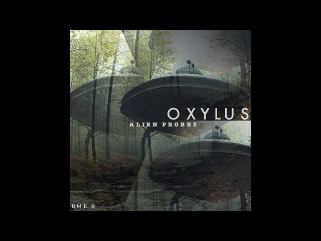 Oxylus (fat freddy) - Last Memories | Alien Probes ( EXCERPT )