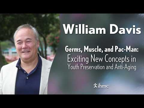William Davis - Germs, Muscle, and Pac-Man: Exciting New Concepts in...