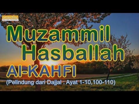 Download Lagu Hafalan Pelindung dari Fitnah Dajjal Surah Al Kahfi by Muzammil Hasballah