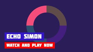 Echo Simon · Game · Gameplay