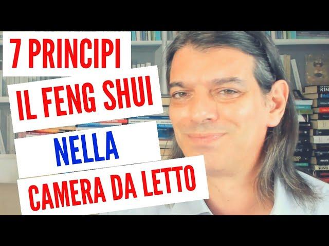 (7 principi) Il FENG SHUI in CAMERA DA LETTO: i PRINCIPI