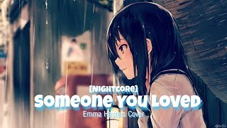 Gambar cover Nightcore - Someone You Loved (Emma Heesters Cover)