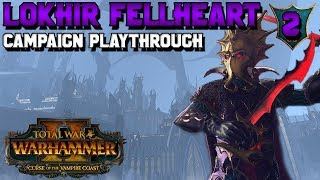 Lokhir Fellheart Campaign #2! NEW Black Ark Mechanic | Total War: Warhammer 2