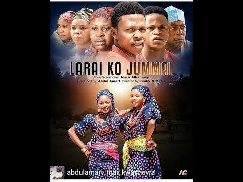 Download LARAI KO JIMMAI 1&2 LATEST HAUSA FILM