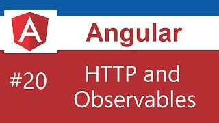 Angular 7 Tutorial - 20 - HTTP and Observables