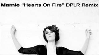 Marnie - Hearts On Fire (DPLR Remix)