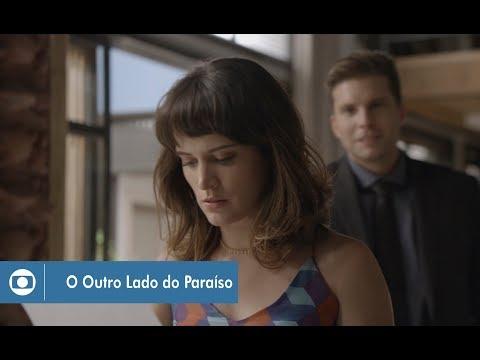O Outro Lado do Paraíso: capítulo 87 da novela, quarta, 31 de janeiro, na Globo
