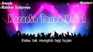 Karaoke Armada - Katakan Sejujurnya (Tanpa Vokal)
