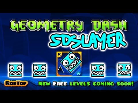 Geometry Dash: SDSLAYER VERSION (Fanmade GD Games...) [Razorleaf, Underwater, Skybound]