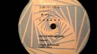 Volta Pro Morro ( Autor e intérprete: Cabana )