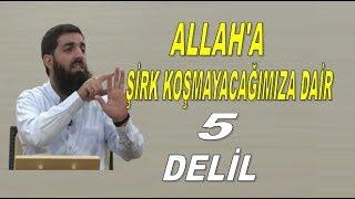 Allah'a Şirk Koşmayacağımıza Dair 5 Delil (Cehalet Mazeret Değildir)