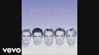 Westlife - What I Want Is What I Got (Audio)