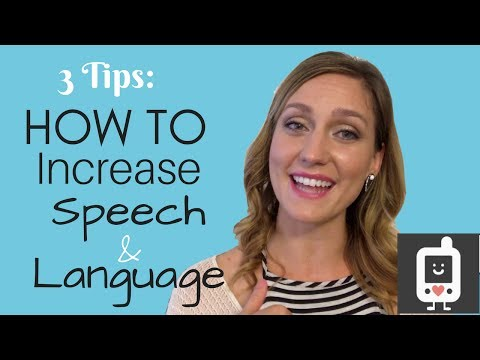 3 Tips How To Increase Speech and Language Development