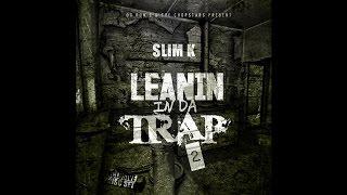Download LEANIN IN DA TRAP 2 [Full Mixtape] Mp3 and Videos