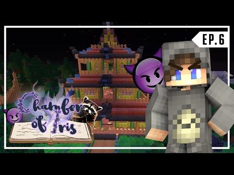 Chamber Of Iris | I RUINED HIS HOUSE!!! | Ep. 6