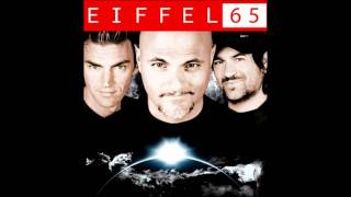 "EIFFEL 65 - ONE MORNING (NEW ALBUM ""STARSHIP"" COMNG SOON IN 2012)"