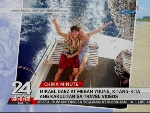 24 Oras: Mikael Daez at Megan Young, kitang-kita ang kakulitan sa travel videos