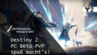 Destiny 2 PC Beta PVP - Spaß macht's! | Deutsch | HD