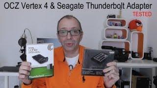 OCZ Vertex 4 SSD & Seagate Thunderbolt Adapter