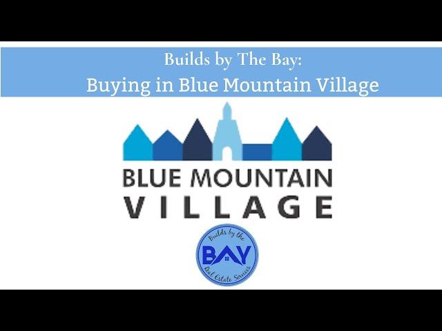 Buying in Blue Mountain Village