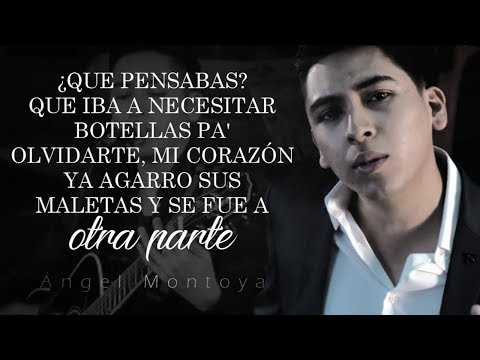 (LETRA) ¨QUE PENSABAS¨ - Angel Montoya (Lyric Video)