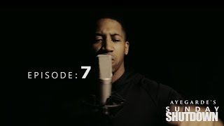 Aye Garde - Sunday Shutdown Episode 7 ~ @AyeGarde