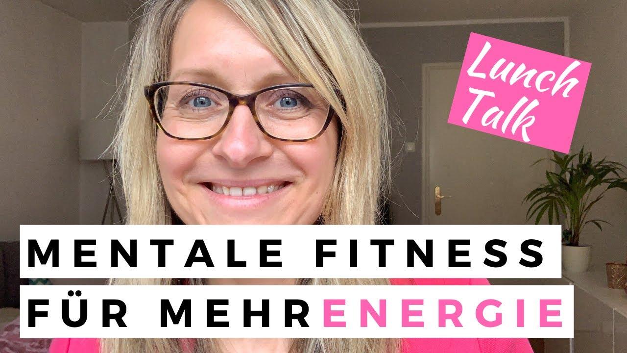 Mentale Fitness für mehr Energie und Leistungsfähigkeit